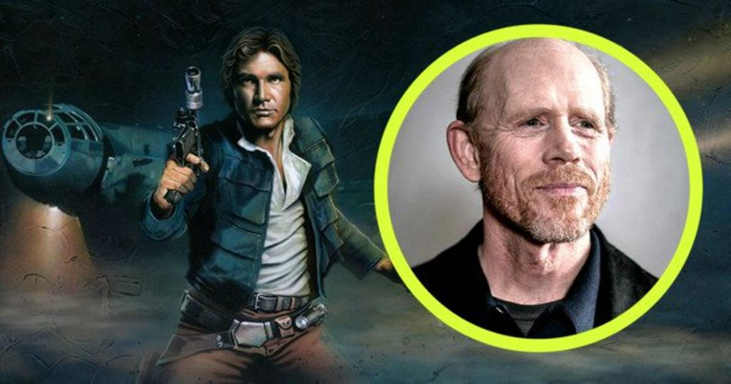 Ron Howard for Star Wars