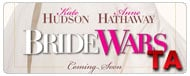 Bride Wars: International Trailer