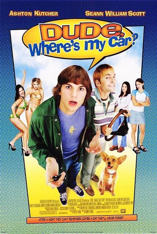 Dude, Where's My Car? Poster