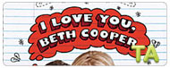 I Love You Beth Cooper: Not Food