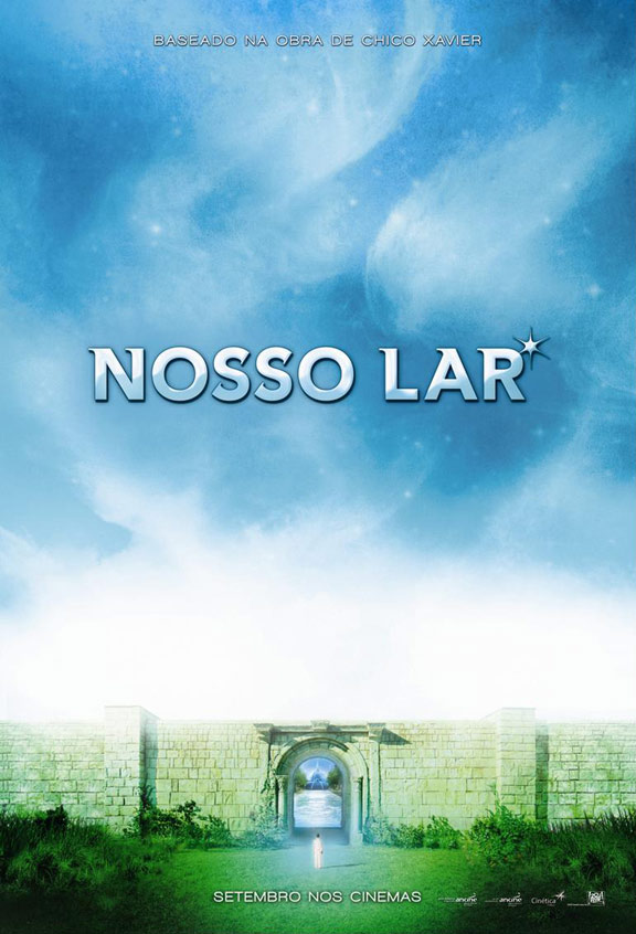 Our Home - The Astral City (Nosso Lar) Poster