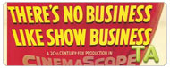 There's No Business Like Show Business: After You Get What You Want You Don't Want It
