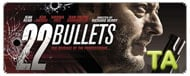 22 Bullets (L'immortel): International Teaser Trailer