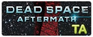 Dead Space: Aftermath: Trailer