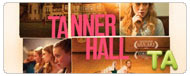 Tanner Hall: Teaser Trailer