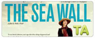 The Sea Wall: International Trailer