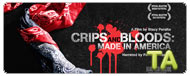 Crips and Bloods: Made in America: Street Gangs in Los Angeles