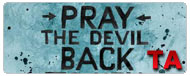Pray the Devil Back to Hell: Trailer