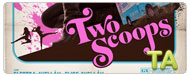Two Scoops: Trailer