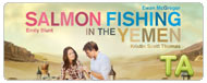 Salmon Fishing in the Yemen: TV Spot - Now Playing