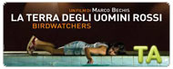Birdwatchers (La terra degli uomini rossi): International Trailer