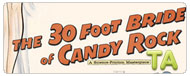 The 30 Foot Bride of Candy Rock: For My Own Good