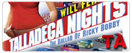 Talladega Nights: The Ballad of Ricky Bobby: Teaser Trailer