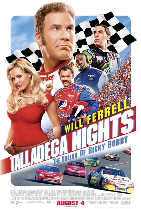Talladega Nights: The Ballad of Ricky Bobby Poster