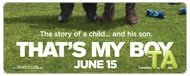 That's My Boy: TV Spot - Critical Acclaim