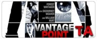 Vantage Point: Close on the President