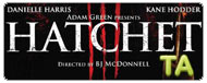 Hatchet III: Teaser Trailer