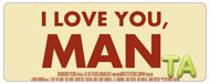 I Love You, Man: TV Spot #1