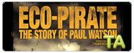 Eco-Pirate: The Story of Paul Watson: Trailer
