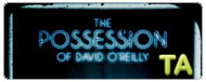 The Possession of David O'Reilly: Trailer