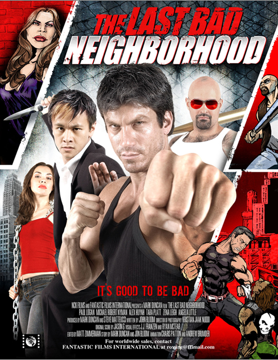 The Last Bad Neighborhood Poster
