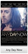 Any Day Now - Trailer