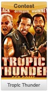 Tropic Thunder DVD Contest