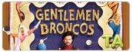 Gentlemen Broncos: Naming