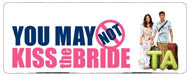 You May Not Kiss the Bride: Trailer