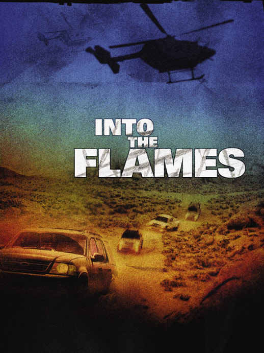 Into the Flames (Entre Llamas) Poster