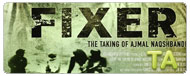 Fixer: The Taking of Ajmal Naqshbandi: Trailer