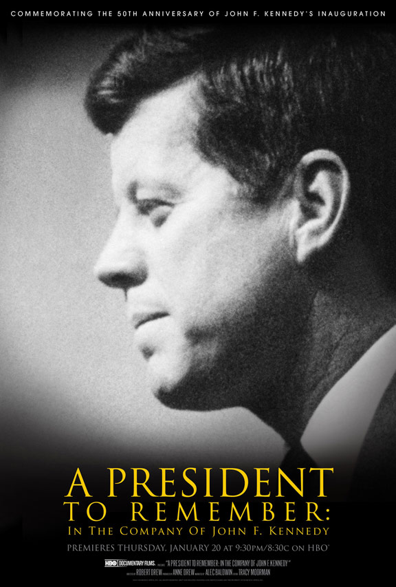 A President to Remember: In the Company of John F. Kennedy Poster