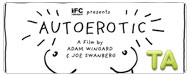 Autoerotic: Trailer