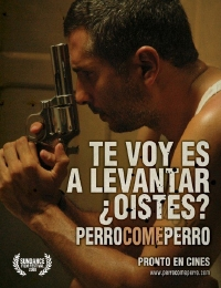 Dog Eat Dog (Perro Come Perro) Poster