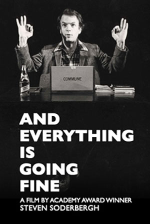 And Everything Is Going Fine Poster