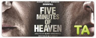 Five Minutes of Heaven: Have You Met Him