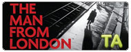 The Man from London (A londoni f�rfi): Feature Trailer