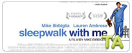 Sleepwalk With Me: Trailer