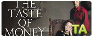 The Taste of Money: Cannes Premiere B-Roll II