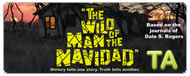 The Wild Man of the Navidad: Trailer