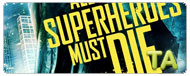 All Superheroes Must Die: Trailer