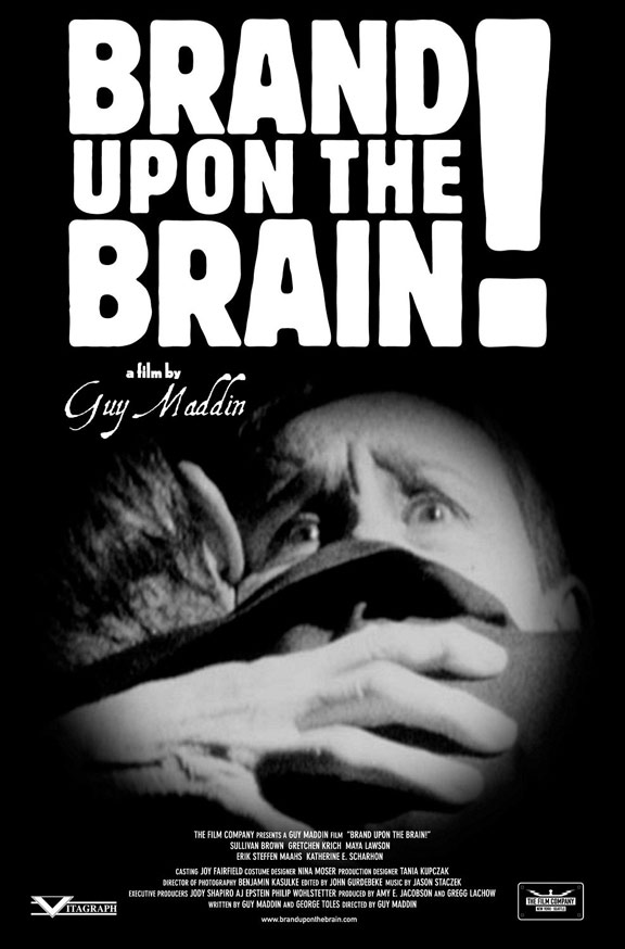 Brand Upon the Brain! A Remembrance in 12 Chapters Poster