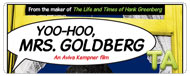 Yoo-Hoo, Mrs. Goldberg: Trailer