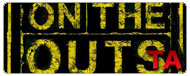 On the Outs: Trailer