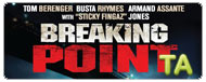 Breaking Point: Trailer B