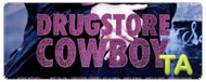 Drugstore Cowboy: No Dogs