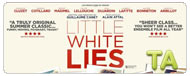 Little White Lies: Feature Trailer