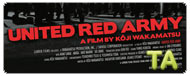 United Red Army: Trailer