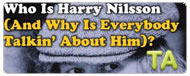 Who Is Harry Nilsson (And Why Is Everybody Talkin' About Him)?: Partying Years