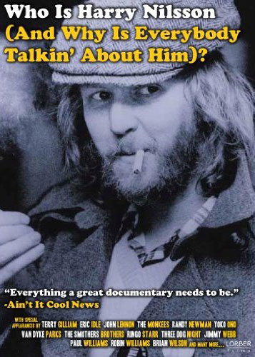 Who Is Harry Nilsson (And Why Is Everybody Talkin' About Him)? Poster